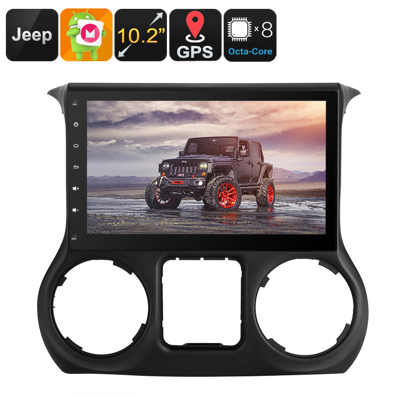 Wholesale 10.2 Inch One DIN Android 6.0 Media Player for Jeep Wrangler (GPS Navigation, CAN BUS, Octa-Core, 2GB RAM, 32GB)