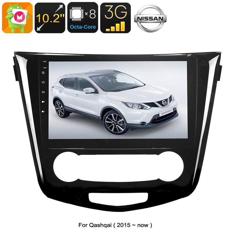 Wholesale 10.2 Inch One DIN Android 6.0 Media Player for Nissan Qashqai (WiFi, 3G, Octa-Core, 2GB RAM, GPS)