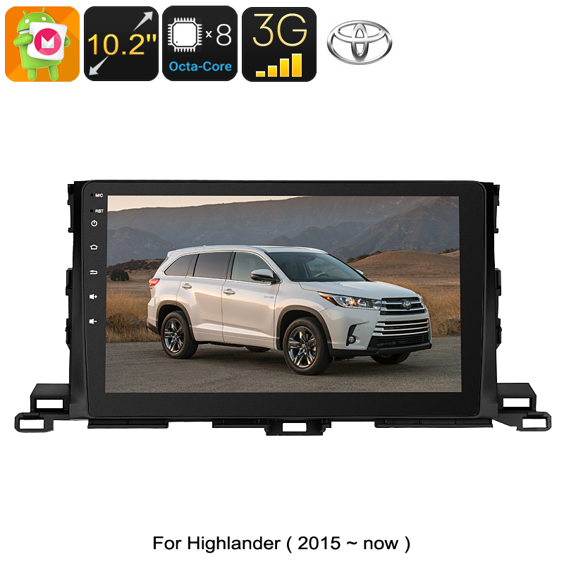 Wholesale One DIN Car Media Player - For Toyota Highlander, Android 6.0, WiFi, 3G, CAN BUS, 10.2 Inch Display, GPS, Octa-Core CPU