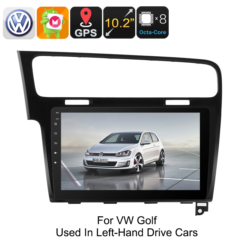 Wholesale One DIN Car Stereo VW Golf - Android 6.0, GPS, Bluetooth, WiFi, 3G, Octa-Core CPU, 10.2-Inch HD Display, CAN BUS